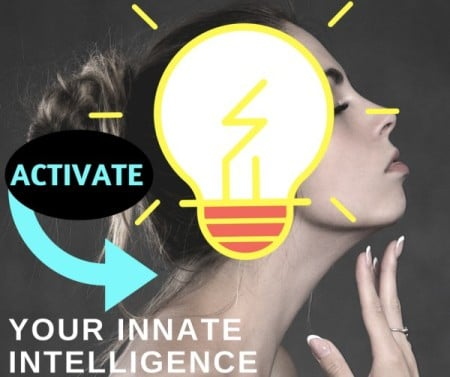 Message to Activate your innate intelligence