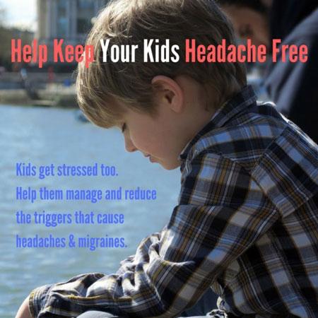 Message to keep kids headache free